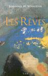LES RÊVES, ORIGINES ET COMPREHENSION