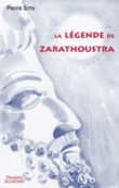 LA LEGENDE DE ZARATHOUSTRA
