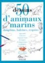 50 dessins d'animaux marins